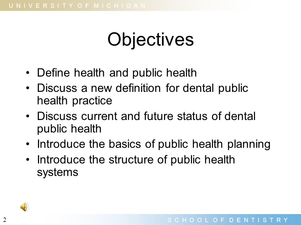 Objectives Define health and public health