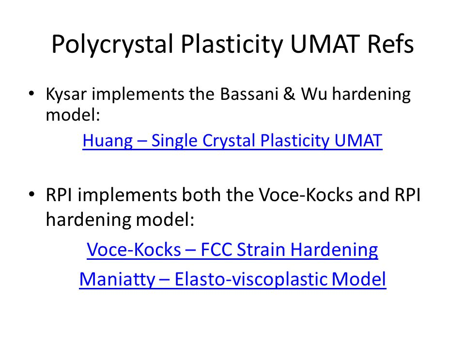 Polycrystal Plasticity UMAT Refs - ppt download