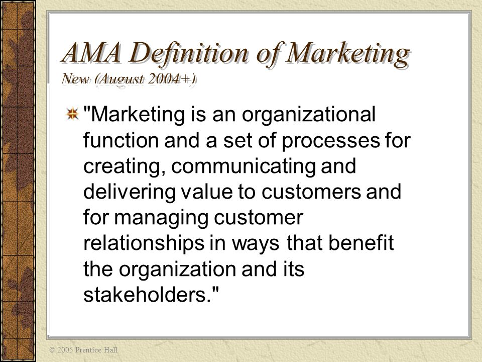 2004 ama definition of marketing and American marketing association (ama) was established in 1937 by the enthusiasts in marketing and academia today, the ama has grown to be one of the most respected and relied upon marketing associations in the world, with more than 30,000 members who work and conduct knowledge sharing conferences about several fields of marketing across the globe.