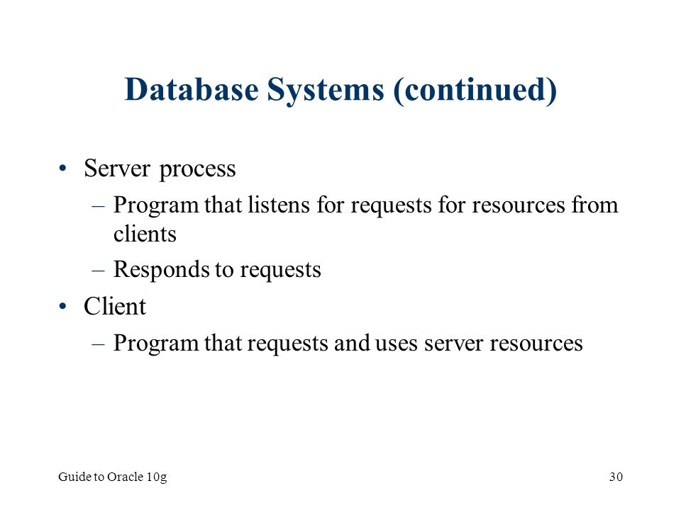 Database Systems (continued)