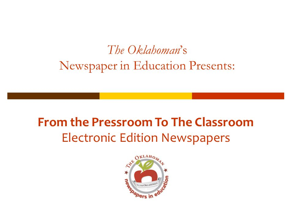 The Oklahoman's Newspaper in Education Presents: