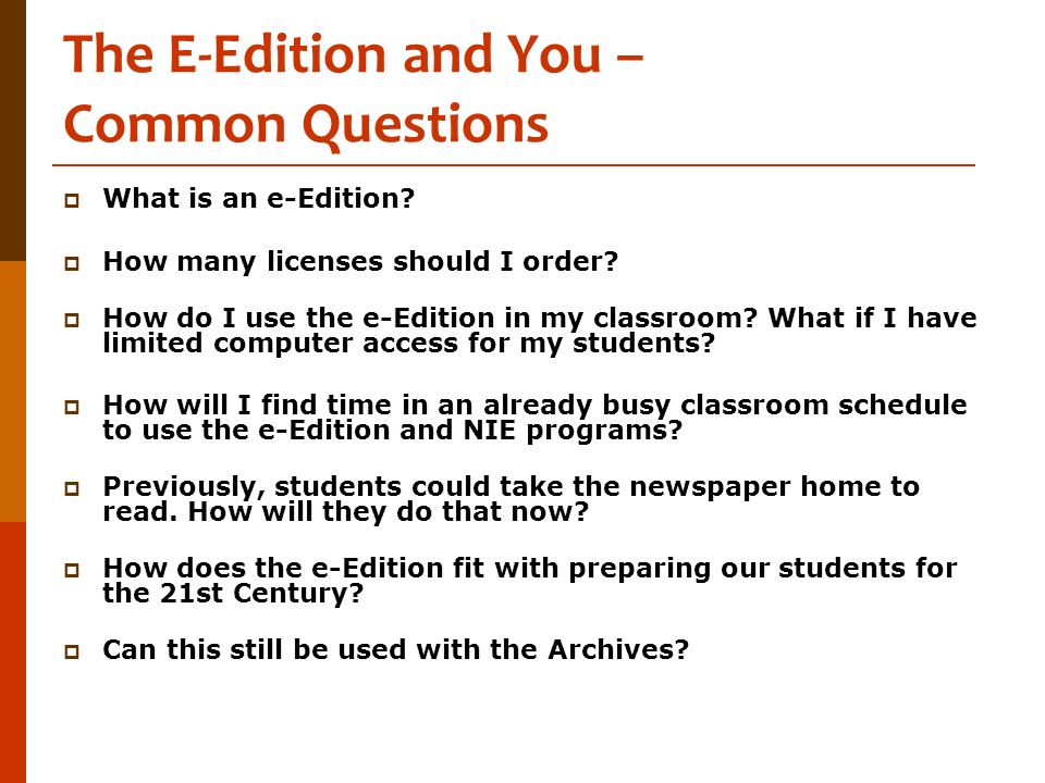 The E-Edition and You – Common Questions