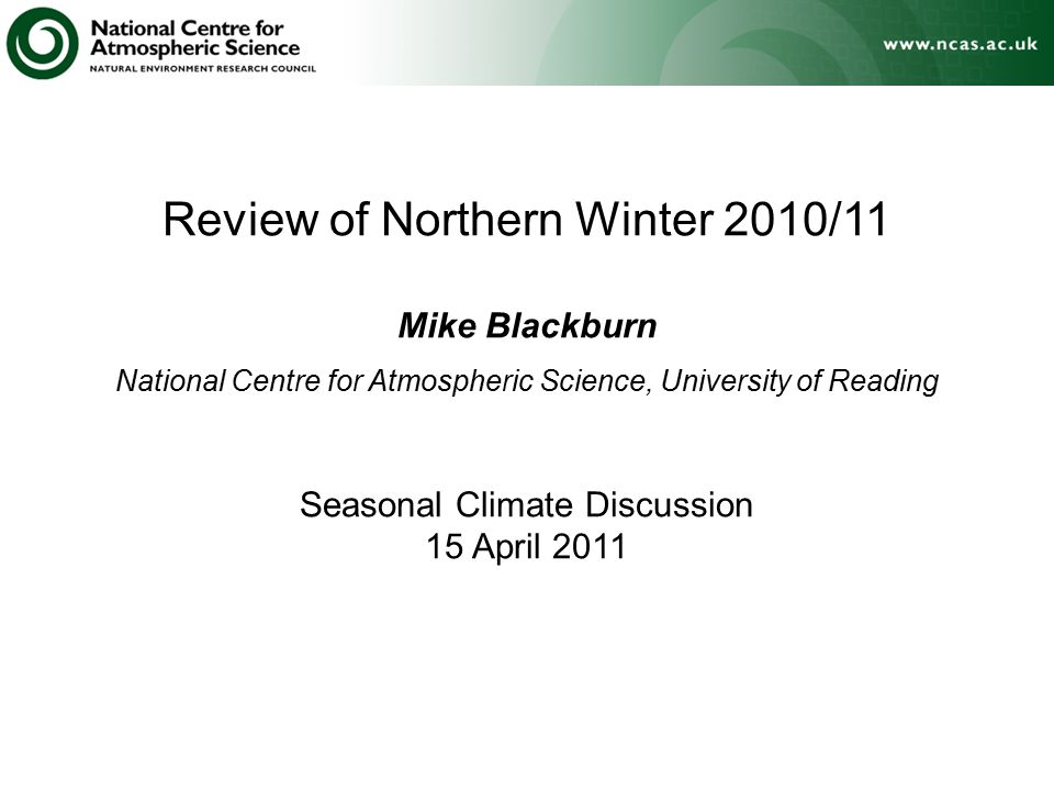 Review of Northern Winter 2010/11