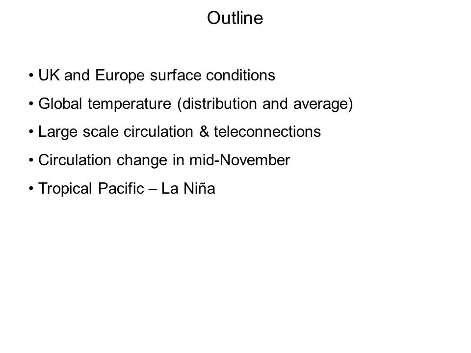 Outline UK and Europe surface conditions