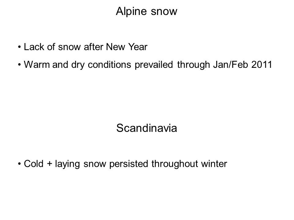 Alpine snow Scandinavia Lack of snow after New Year