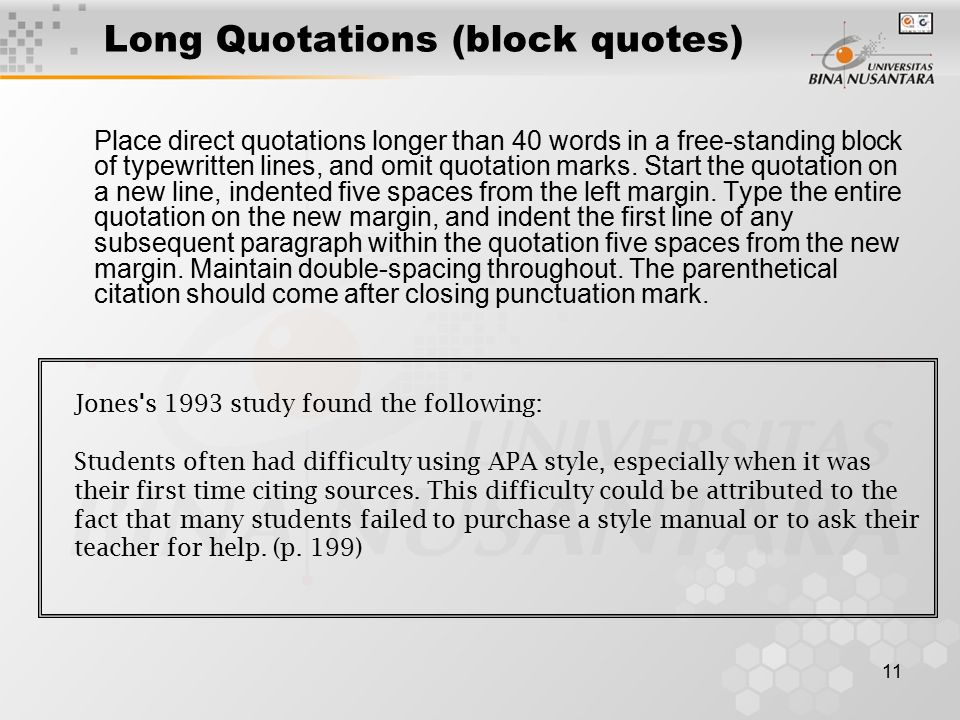 Long Quotations (block quotes)