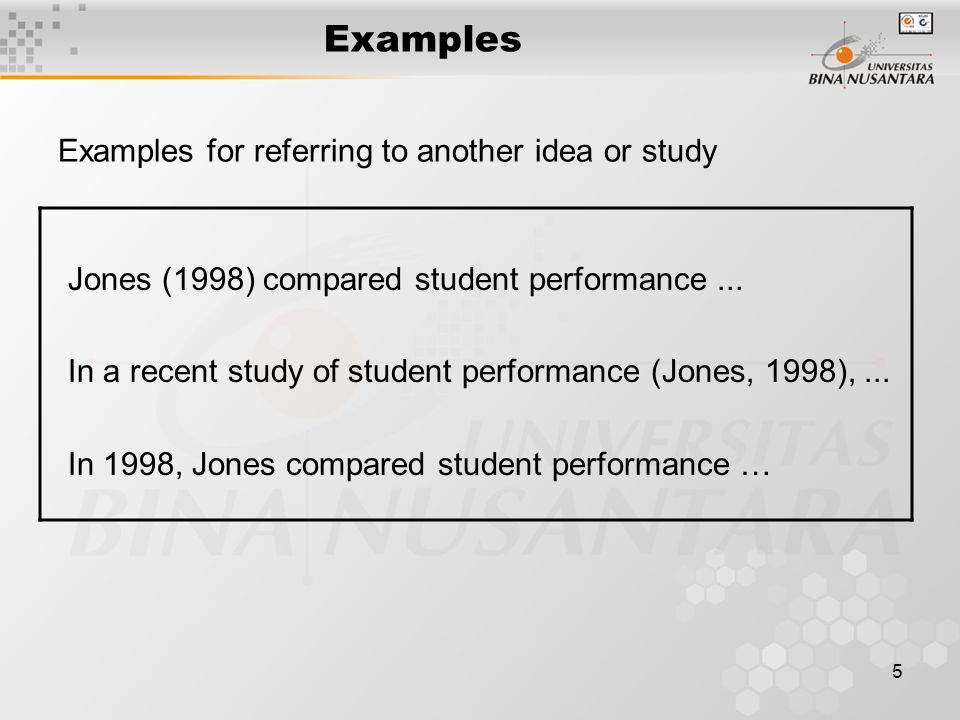 Examples Jones (1998) compared student performance ...