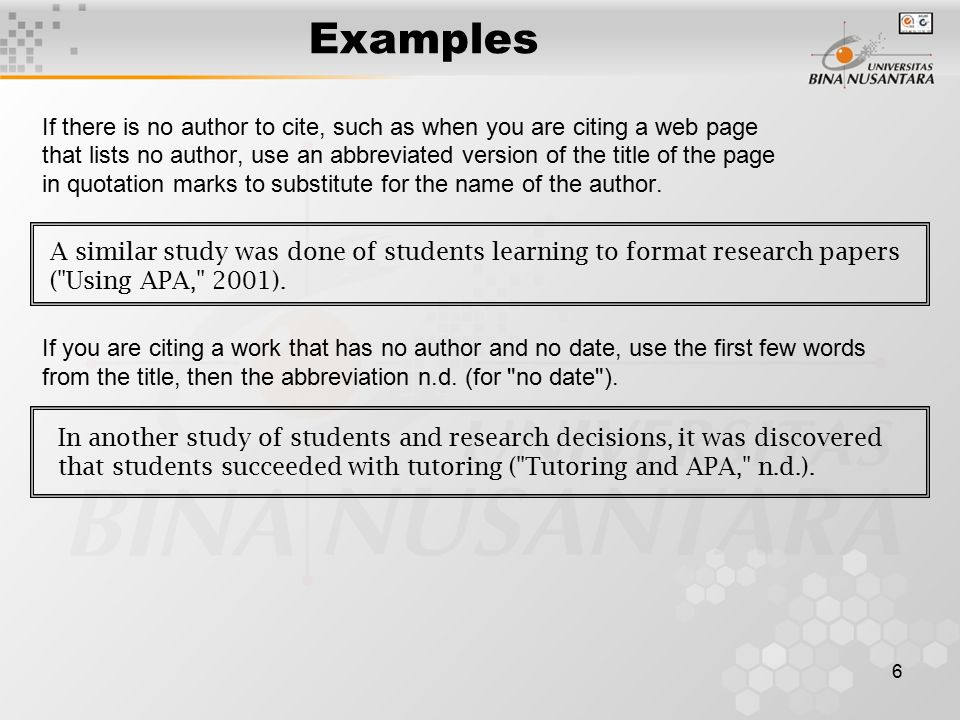 Examples If there is no author to cite, such as when you are citing a web page.
