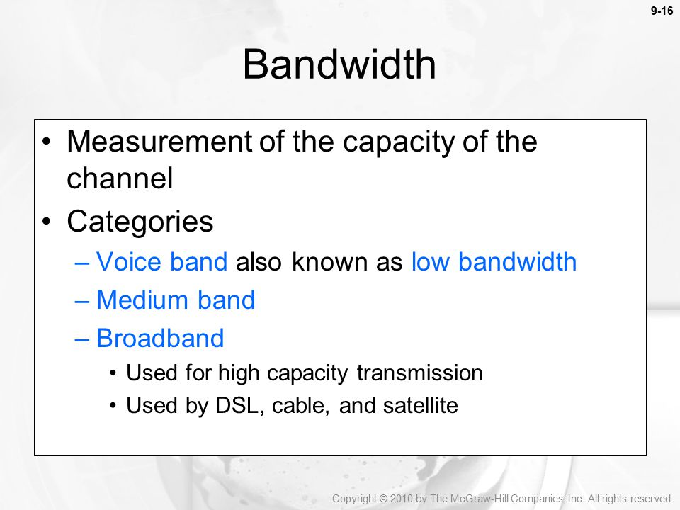 Bandwidth Measurement of the capacity of the channel Categories