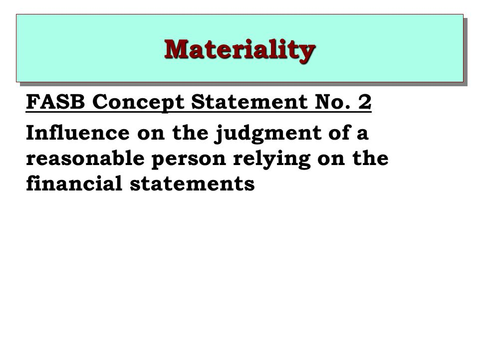 Materiality FASB Concept Statement No. 2