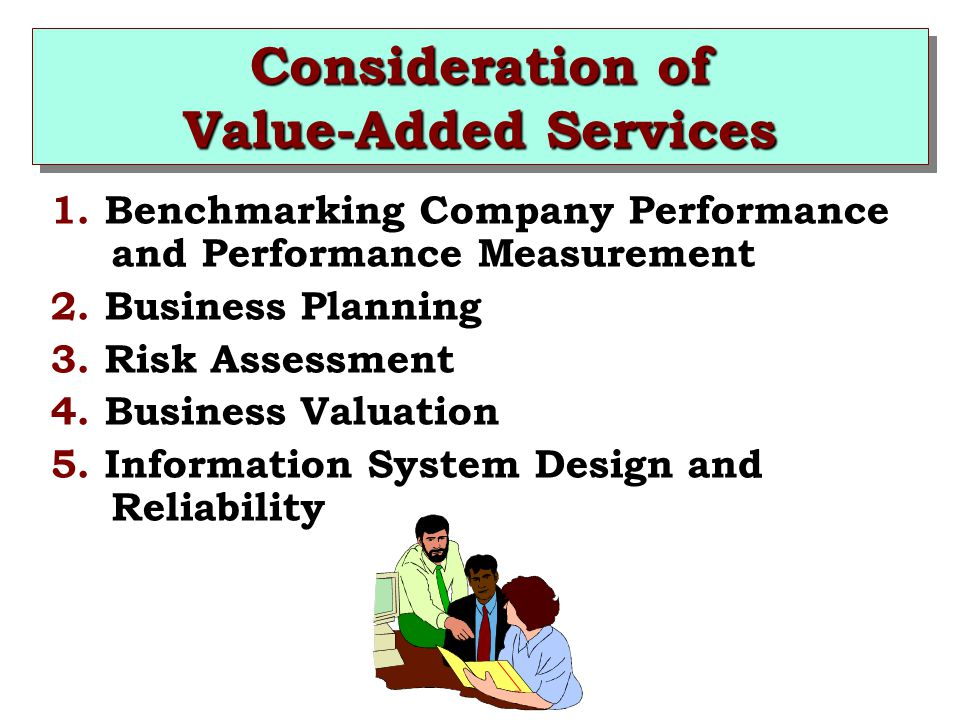 Consideration of Value-Added Services