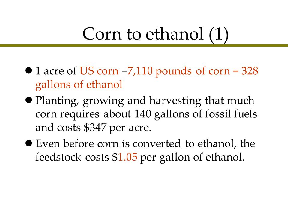 Corn to ethanol  - ppt download