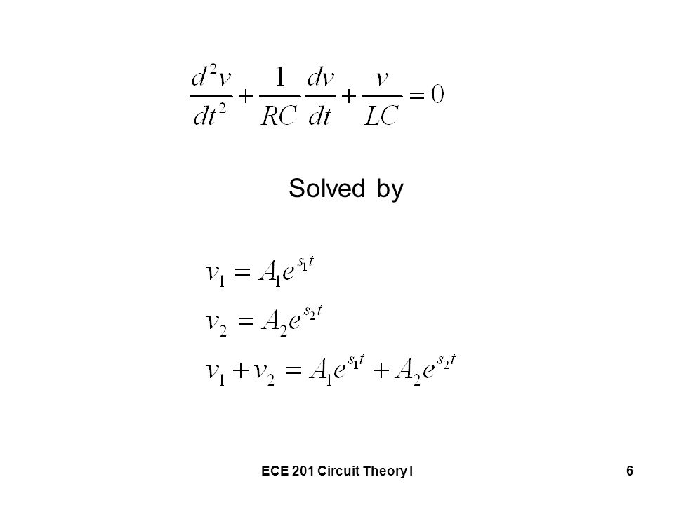 Solved by ECE 201 Circuit Theory I