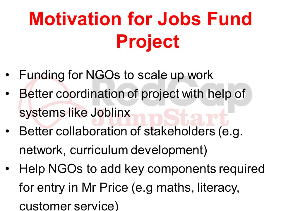 Motivation for Jobs Fund Project
