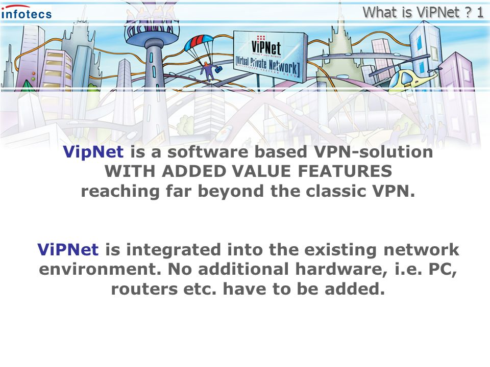 What is ViPNet 1