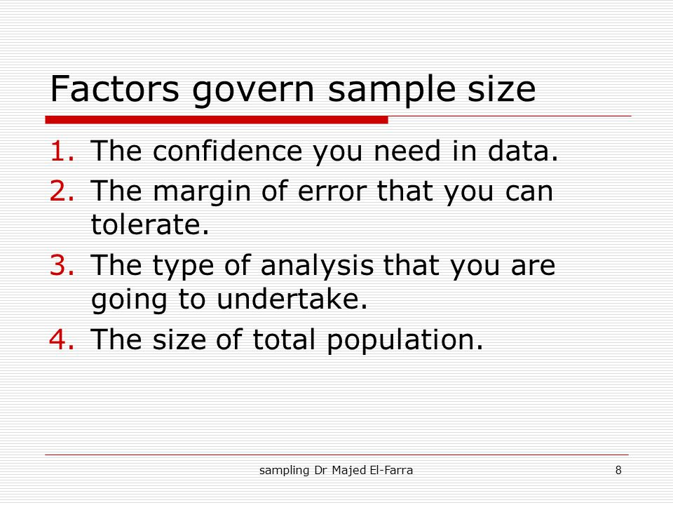 Factors govern sample size