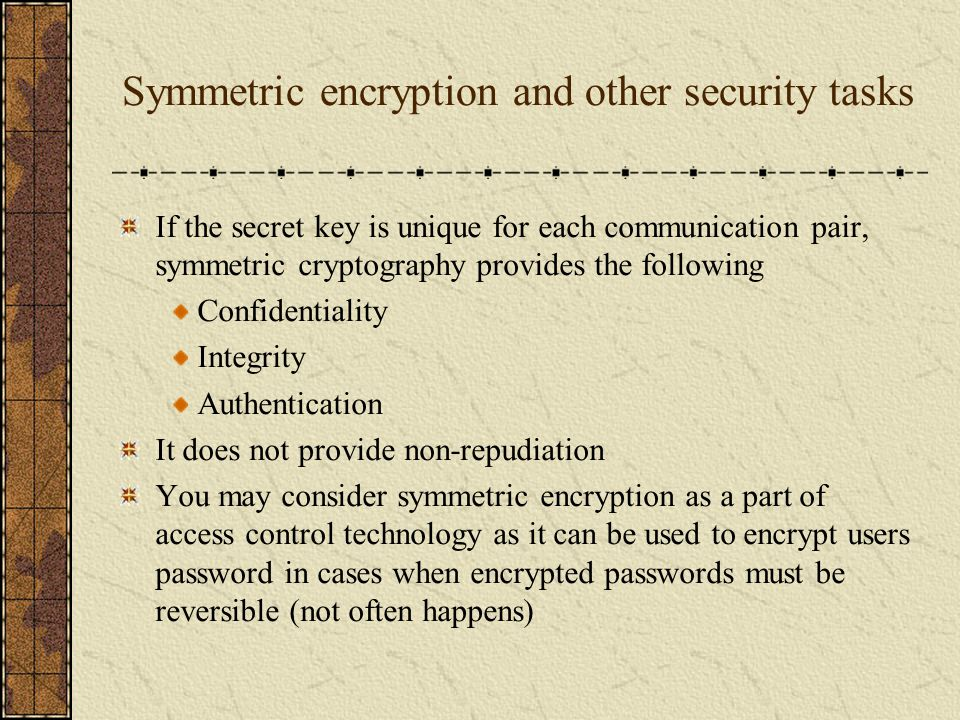 Symmetric encryption and other security tasks