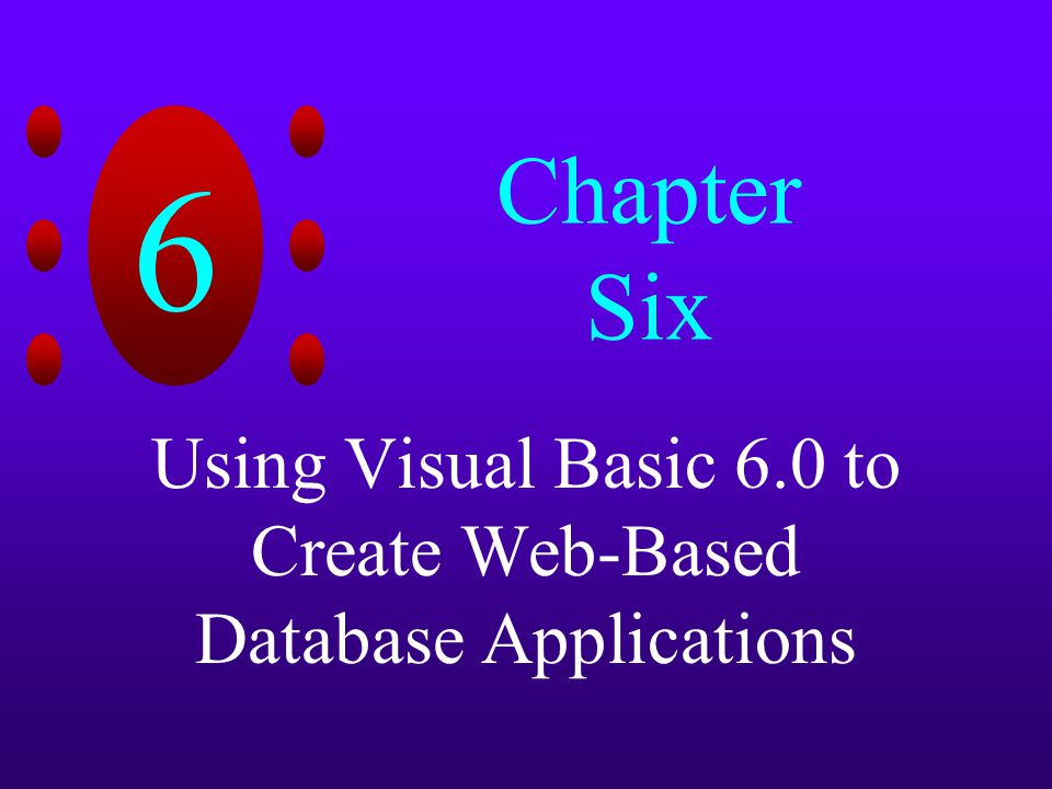 Using Visual Basic 6 0 to Create Web-Based Database Applications