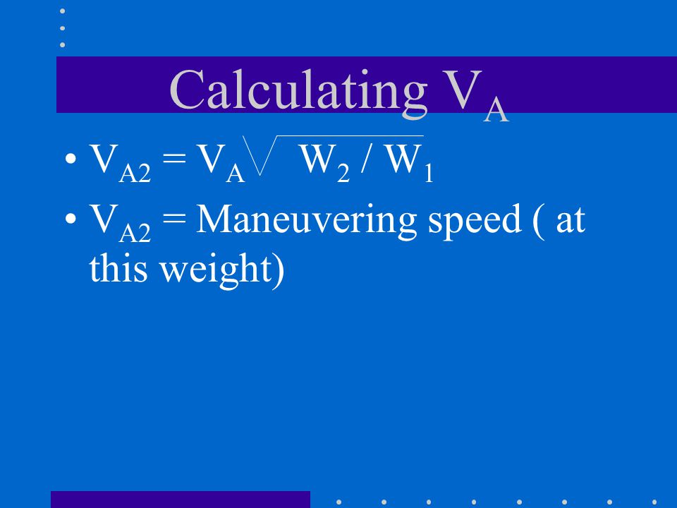 Calculating VA VA2 = VA W2 / W1