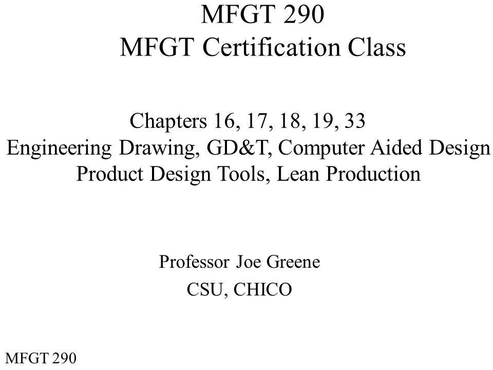 MFGT 290 MFGT Certification Class - ppt download
