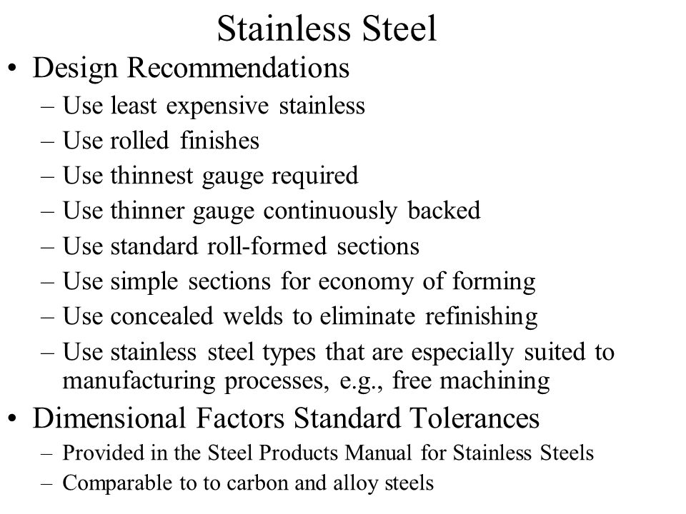 Stainless Steel Design Recommendations