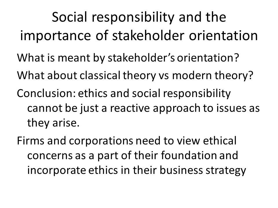 Social responsibility and the importance of stakeholder orientation