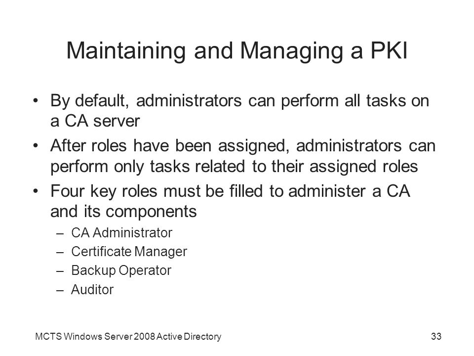 Maintaining and Managing a PKI