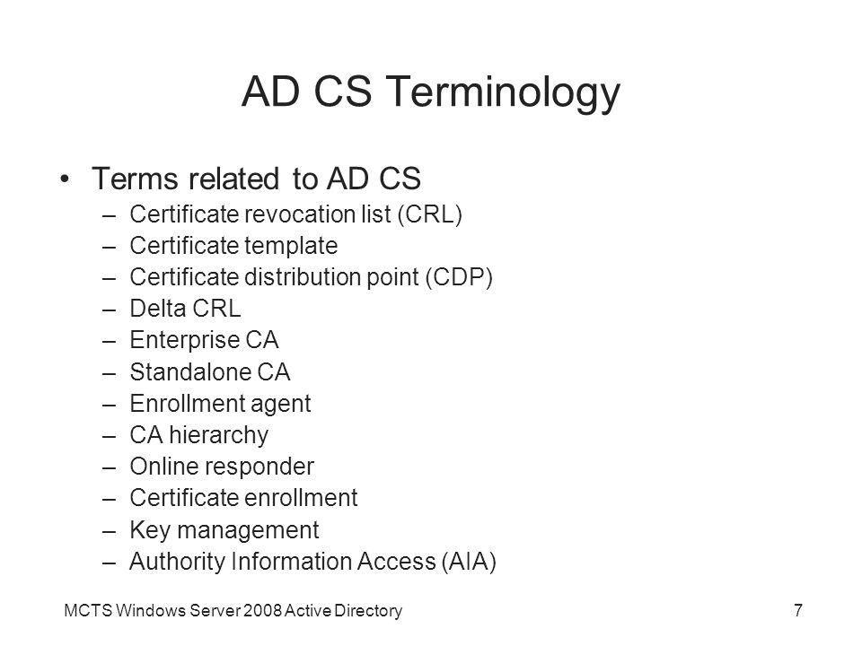 AD CS Terminology Terms related to AD CS