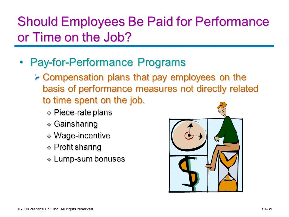 Should Employees Be Paid for Performance or Time on the Job