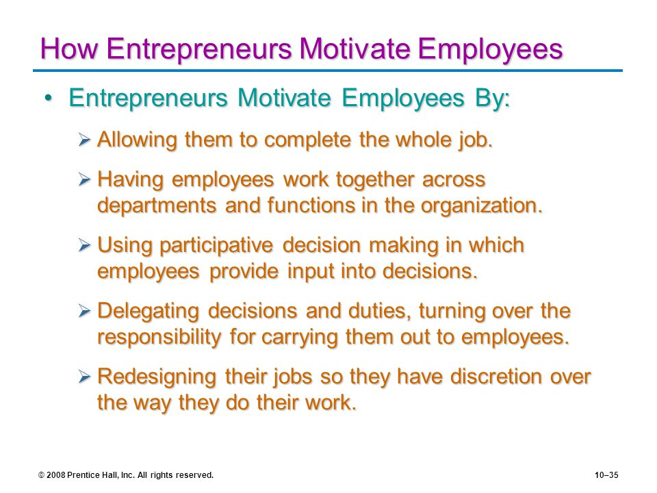 How Entrepreneurs Motivate Employees