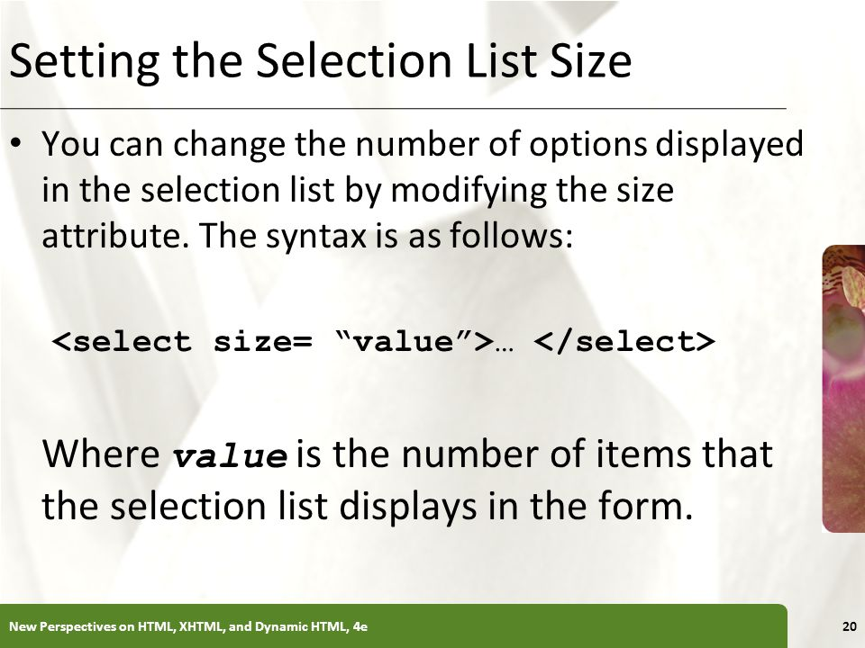 Setting the Selection List Size