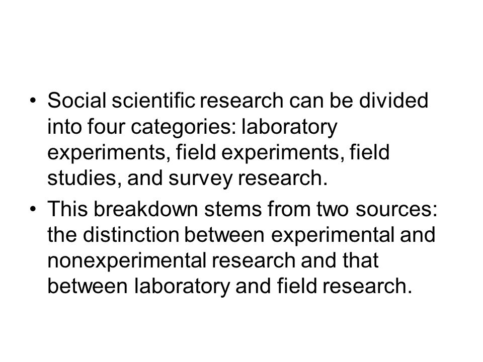in comparison to experiments and surveys field research has laboratory experiments field experiments and field 8748