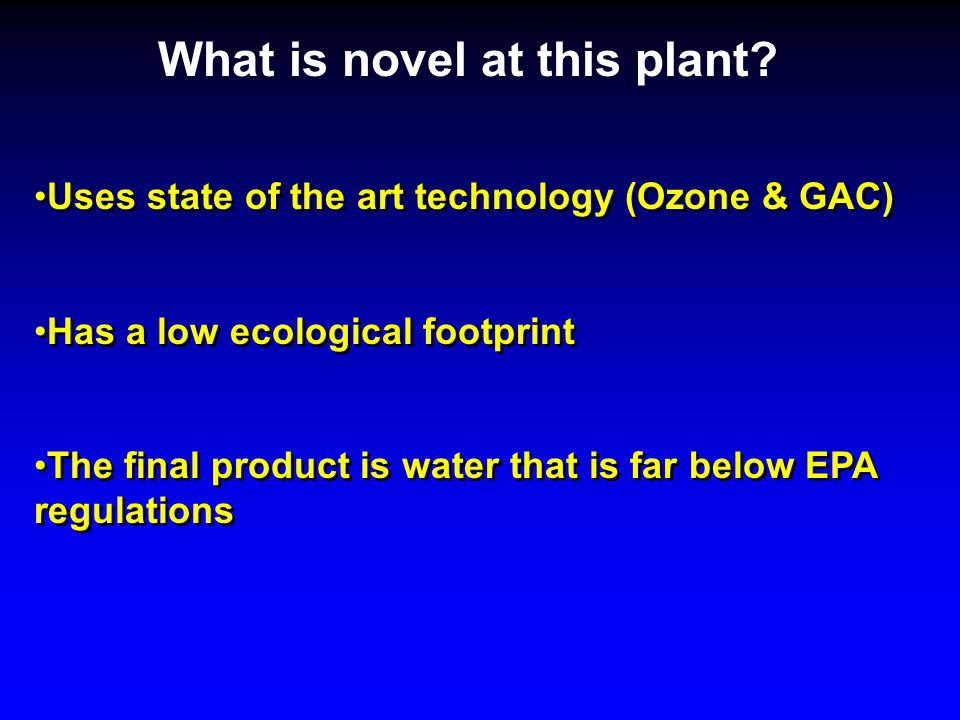 What is novel at this plant