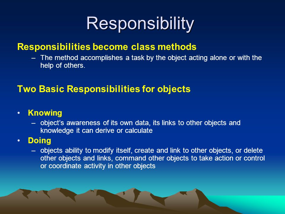 Responsibility Responsibilities become class methods
