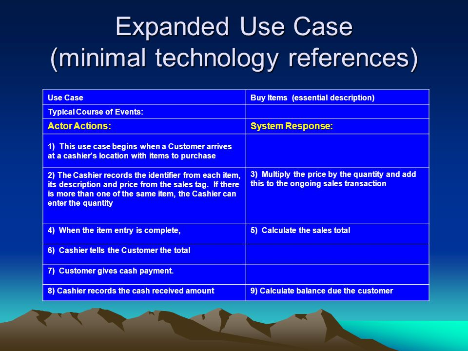 Expanded Use Case (minimal technology references)