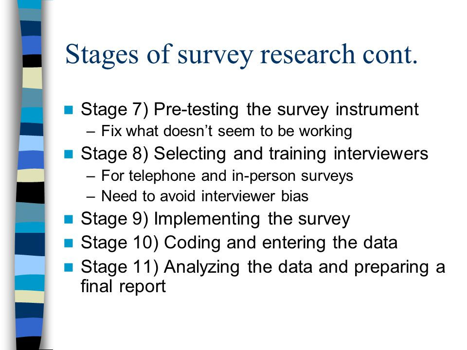 Stages of survey research cont.
