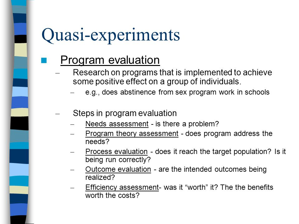 Quasi-experiments Program evaluation