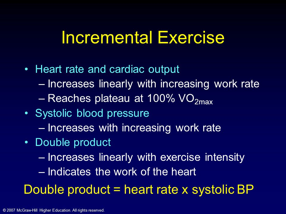 Incremental Exercise Double product = heart rate x systolic BP