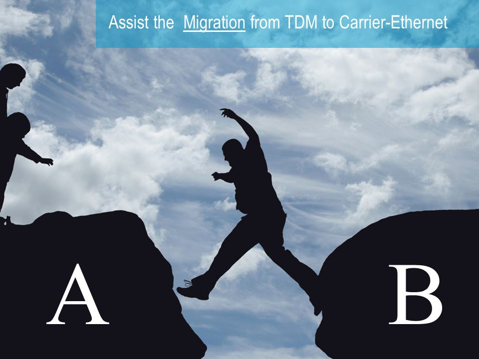 Assist the Migration from TDM to Carrier-Ethernet
