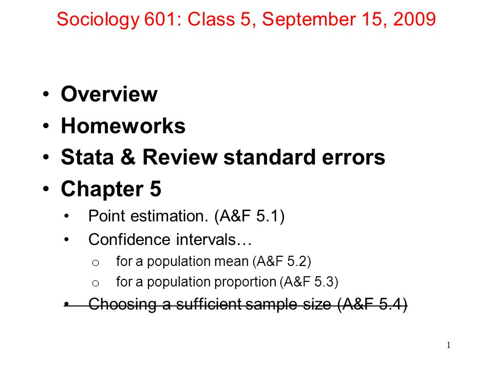 Sociology 601: Class 5, September 15, 2009