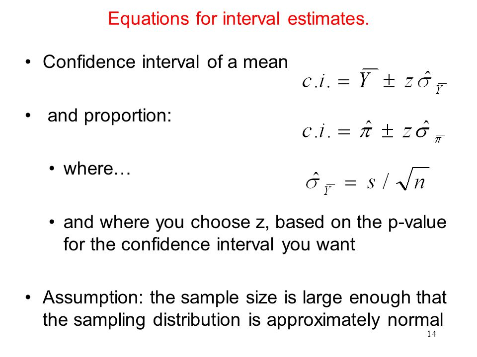 Equations for interval estimates.