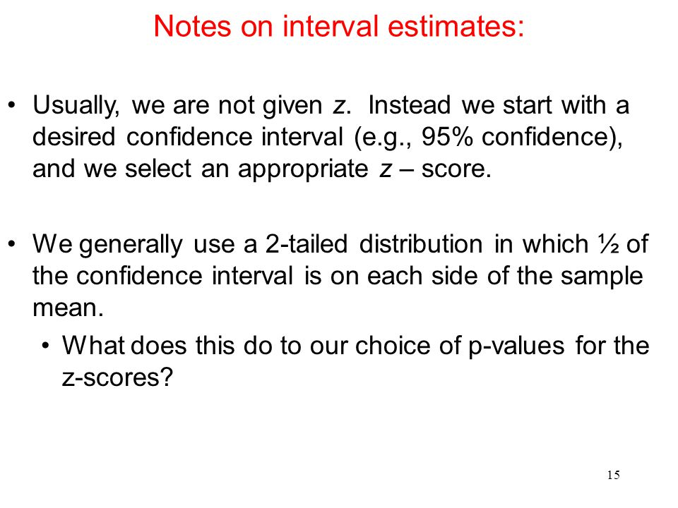 Notes on interval estimates: