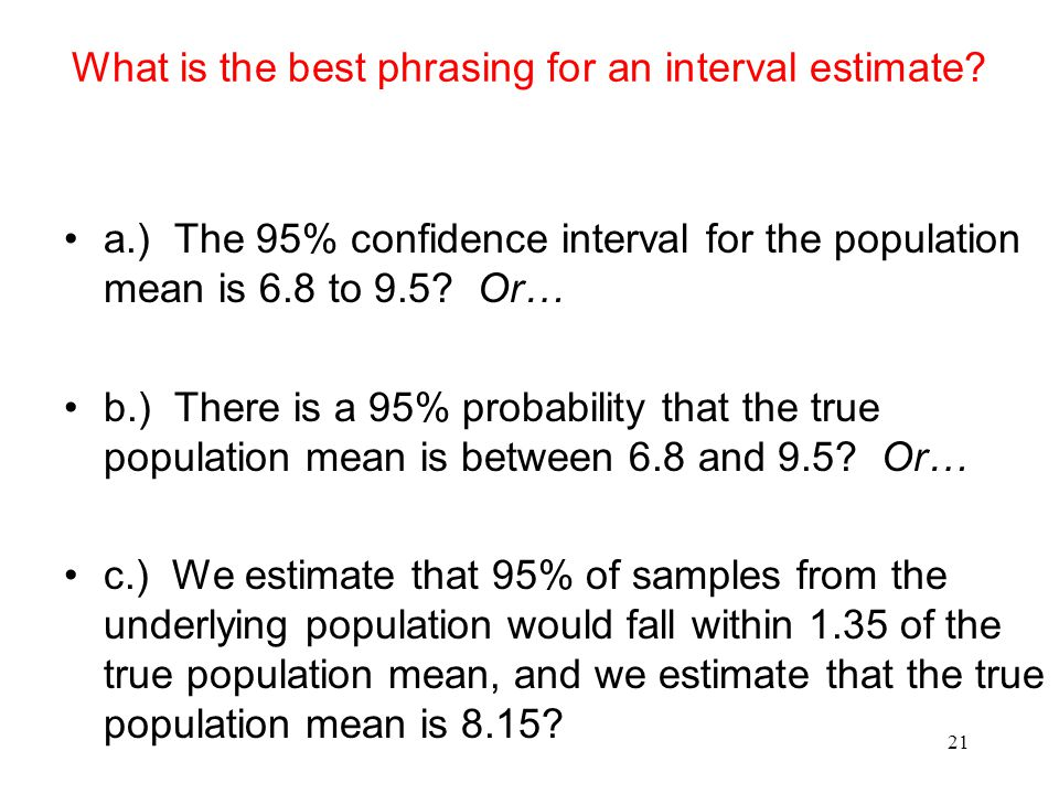 What is the best phrasing for an interval estimate