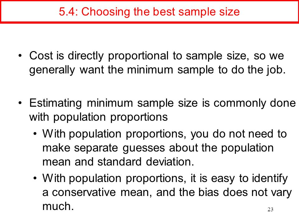 5.4: Choosing the best sample size