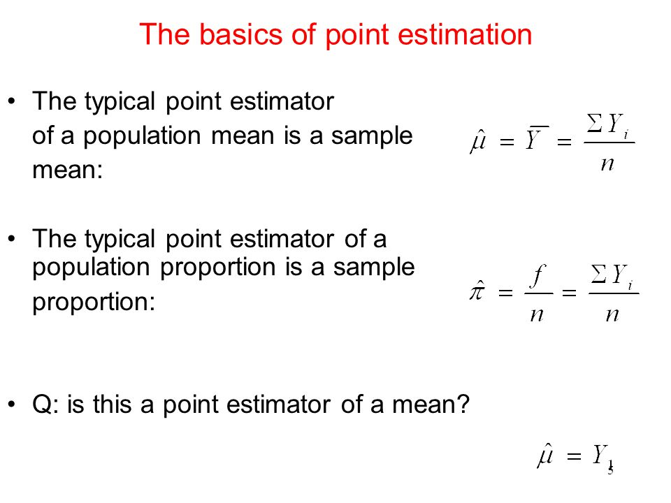 The basics of point estimation