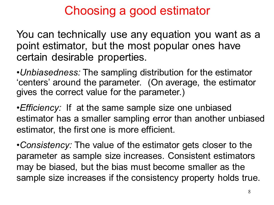 Choosing a good estimator