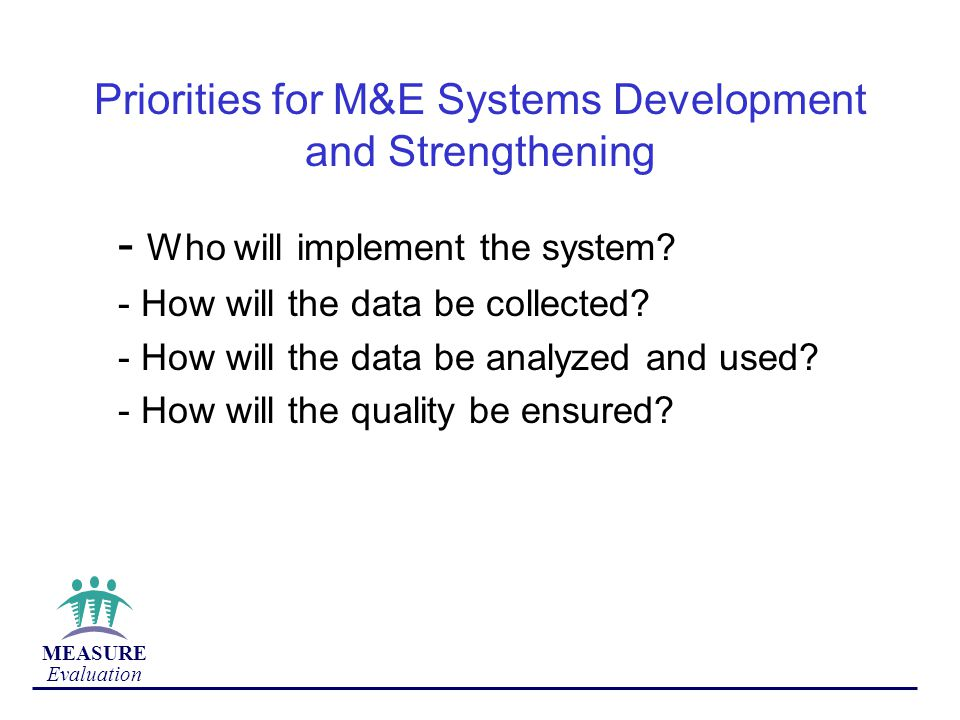 Priorities for M&E Systems Development and Strengthening