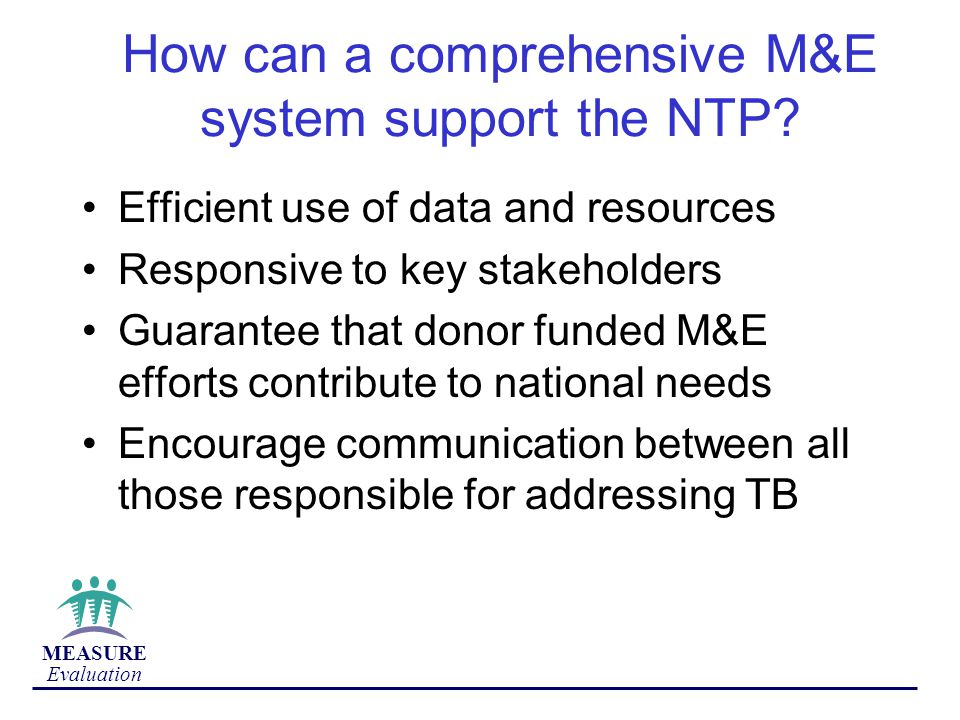 How can a comprehensive M&E system support the NTP