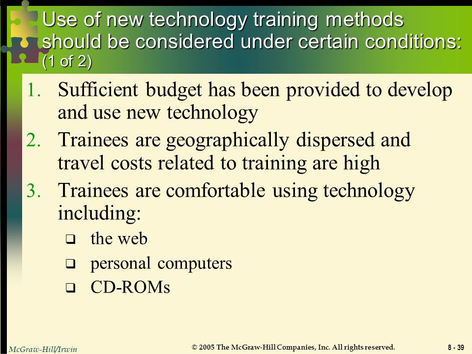 Sufficient budget has been provided to develop and use new technology