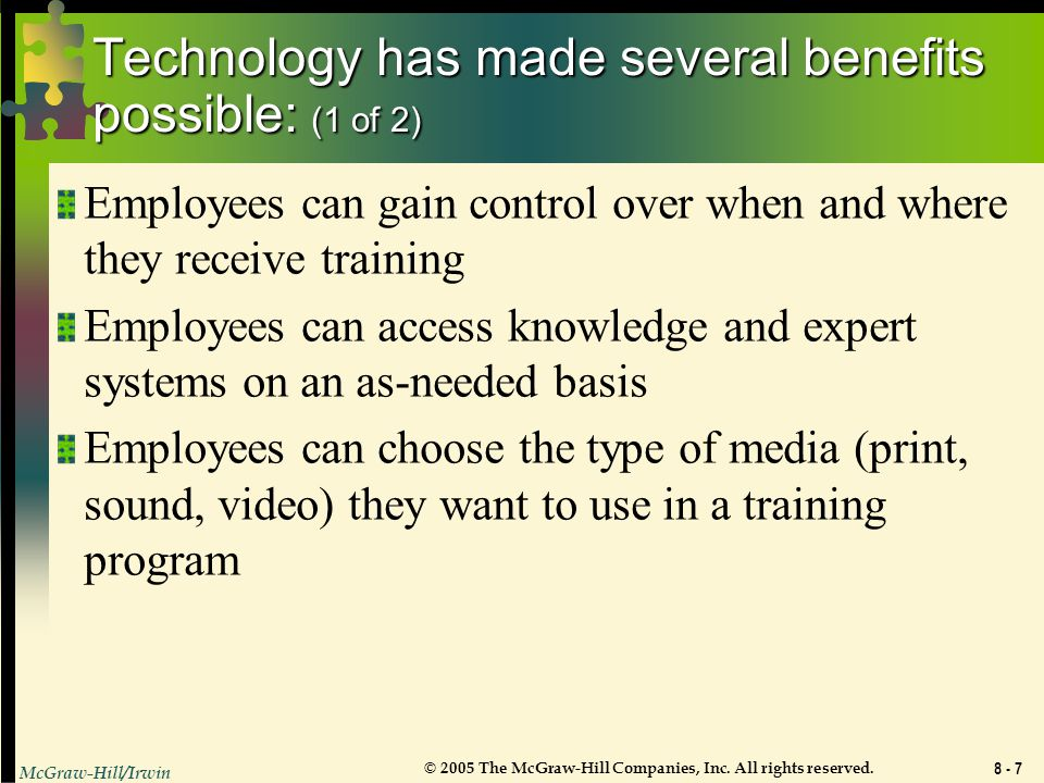 Technology has made several benefits possible: (1 of 2)